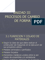 UNIDAD III PROCESOS DE CAMBIO DE FORMA