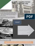 ARQUITECTURA Y URBANISMO EN EL ECUADOR 1900-1960
