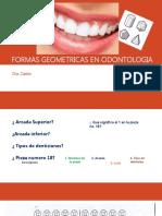 FORMAS GEOMETRICAS EN ODONTOLOGIA.pptx
