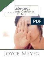 AIDE-MOI  JE MANQUE DE CONFIANCE EN MOI! - par Joyce Meyer -.pdf