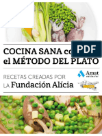 Cocina sana con el método del plato. Recetas creadas por la Fundación Alícia
