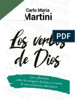 LOS VERBOS DE DIOS. Con reflexiones sobre los milagros de Jesús y el sueño de una existencia alternativa - CARLO MARÍA MARTINI