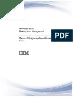Maximo76_Designer431_Report Development Guide_Rev8