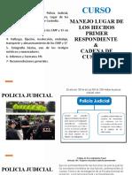 LUGAR DE LOS HECHOS - PRIMER RESPONDIENTE