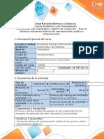 Guía de actividades y rúbrica de evaluación - Paso 3 - Dominar los elementos básicos de representación gráfica y estructuración