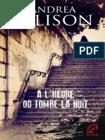 Andrea Ellison - tome 4 - A l'heure où tombe la nuit