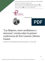 """""""Las Mujeres, entre semblantes y síntomas"""", reseña sobre la primer conferencia de Éric Laurent _ Betina Ganim – ESCUELA LACANIANA DE PSICOANÁLISIS"""