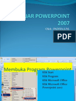 BELAJAR POWERPOINT 2007