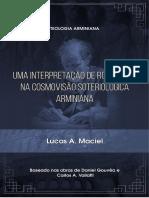 Uma Interpretação de Romanos 9 Na Cosmovisão Soteriológica Arminiana - Lucas A. Maciel