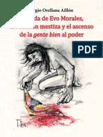 LA CAIDA DE EVO MORALES, LA REACCION DEL MESTIZAJE Y EL ASCENSO DE LA GENTE BIEN AL PODER.pdf
