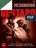 Gestapo  O Mito e a Realidade da Polícia Secreta de Hitler - Frank Mcdonough