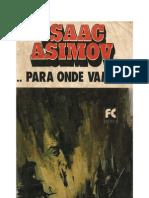 Isaac Asimov - Para onde vamos