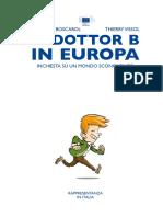 Dottor B in Europa, Thierry Vissol (ed.) illustrations by Maurizio Boscarol
