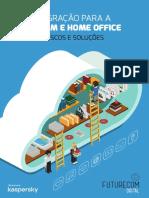Migração para a nuvem e home office - riscos e soluções