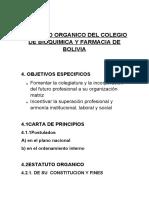 ESTATUTO ORGANICO DEL COLEGIO DE BIOQUIMICA Y FARMACIA DE BOLIVIA