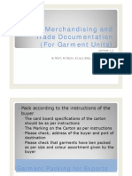 Export Merchandising and Merchandising for (Garment Units) # 3