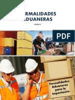 FORMALIDADES ADUANERAS Primera Parte