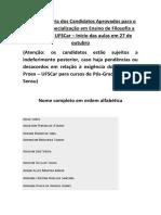 Lista Provisoria dos Candidatos Aprovados para o Curso de Especializacao em Ensino de Filosofia a Distancia