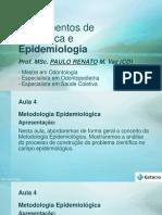Aula 4_Epidemiologia_Paulo Renato