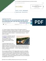 ConJur - STJ discute se concessionária pode cobrar por uso da faixa de domínio.pdf