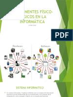 COMPONENTES FÍSICO-LÓGICOS EN LA INFORMÁTICA JOHAN GRAU