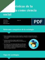 Características de la sociología como ciencia social