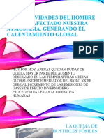 ACTIVIDADES DEL HOMBRE QUE GENERAN CALENTAMIENTO GLOBAL
