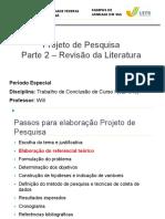 A Revisão da Literatura