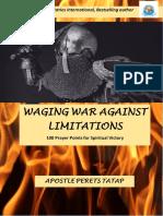 Waging War Against Limitations