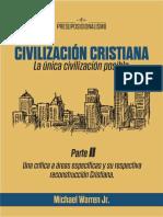 La Civilizacion Cristiana, Parte 2- Michael Warren Jr_