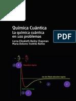 UNED. Química cuántica - La Química cuántica en 100 problemas - Lorna Elizabeth Bailey Chapman, María Dolores Troitiño Núñez