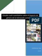 Estudio cuali-cuantitativo sobre el impacto de género de la telenovela Loma Verde