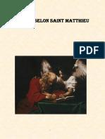 La Bible NT Première Partie Evangiles Selon Matthieu et Selon Marc 342 Pages