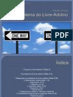 oproblemadolivre-arbtrio-150629000734-lva1-app6892.pdf