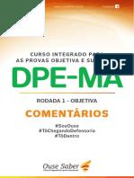 MATERIAL-GRATUITO-COMENTÁRIOS-DA-RODADA-1-DPE.MA-OBJETIVA.pdf