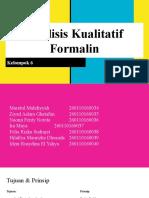 18242_R_Kelompok 6_Analisis Kualitatif Formalin