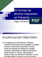 50 formas de ahorrar impuestos en Panamá