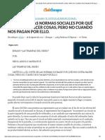 EL COSTE DE LAS NORMAS SOCIALES POR QUÉ NOS GUSTA HACER COSAS, PERO NO CUANDO NOS PAGAN POR ELLO. - Ensayos - nikolsc