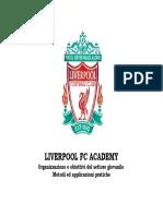 Liverpool FC Academy.  Organizzazione e obiettivi del settore giovanile
