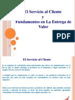 El Servicio al Cliente y Fundamentos en La Entrega de Valor