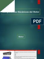 Componentes mecánicos del motor