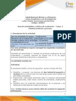 1.Guía de actividades y rúbrica de evaluación - Unidad 1 - Tarea 2 - Diseñar producto y proceso.pdf