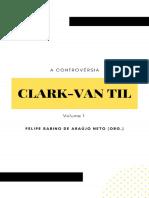 A controversia Clark-Van Til_ V - Gordon H. Clark-1