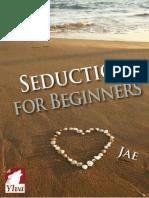 Jae - La Piedra Lunar 02 - Seducción Para Principiantes - Seduction for Beginners