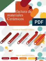 Manufactura Materiales Cerámicos