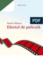Efectul de Pelicula Editia a Doua