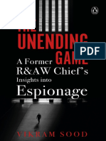 The Unending Game - A Former R&AW Chief's Insights into Espionage