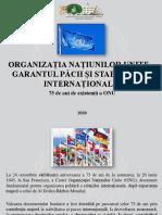 Organizația Națiunilor Unite - Garantul Păcii şi Stabilității Internaționale