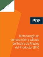 Metodología de construcción y cálculo del Índice de Precios del Producto   .pdf