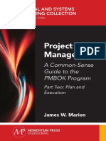 Project Management - - - A Common-Sense Guide to the PMBOK Program - Part Two - Plan and Execution (Marek).pdf